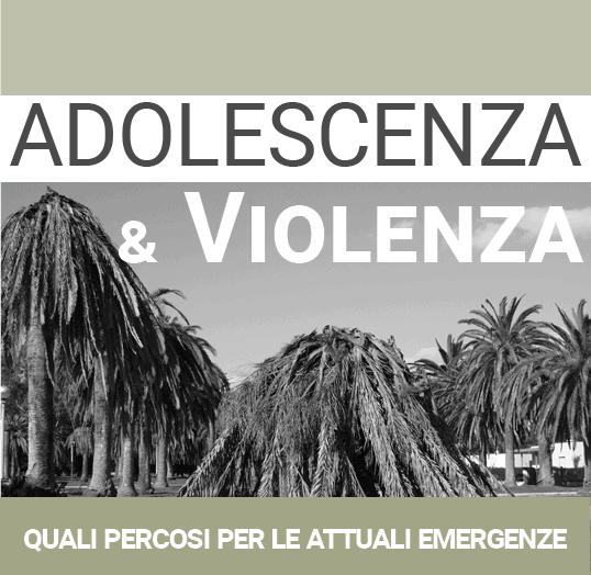 Adolescenza e violenza
