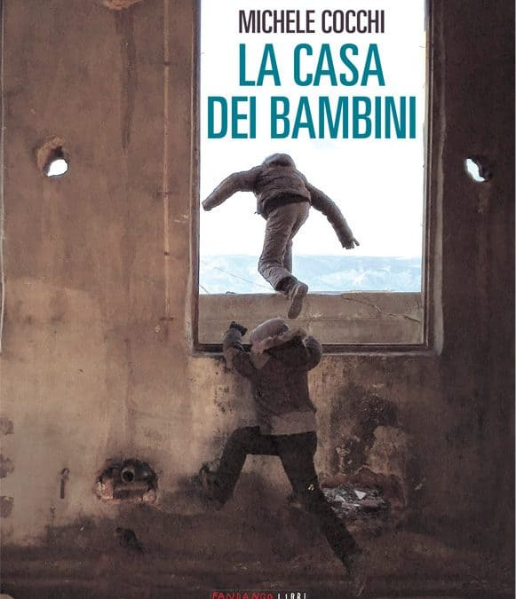 LA CASA DEI BAMBINI, di Michele Cocchi.