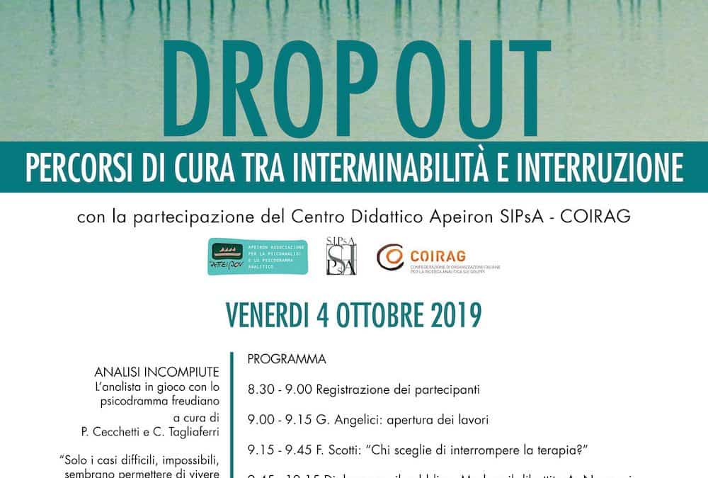 Drop out. Percorsi di cura tra interminabilità e interruzione.