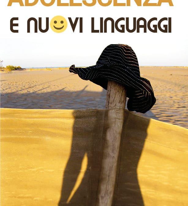 Fantasia adolescenza e nuovi linguaggi