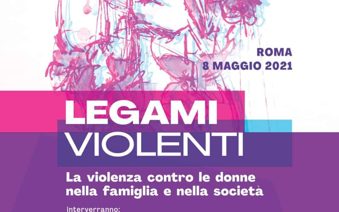 Legami violenti. La violenza contro le donne nella famiglia e nella società